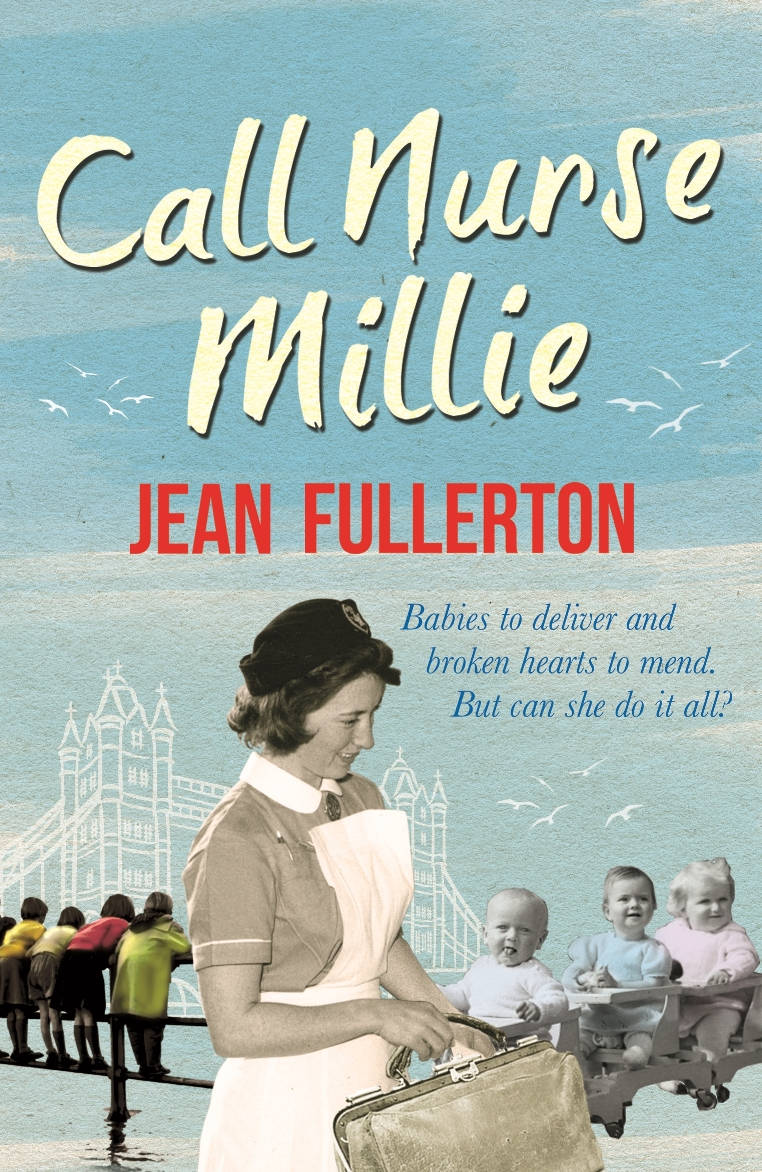 image showing Call Nurse Millie by Jean Fullerton